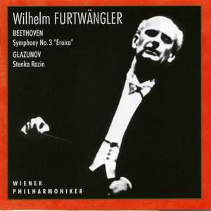 Beethoven: Symphony No. 3 in E-Flat Major, Op. 55 'Eroica' - Glazunov: Stenka Razin, Op. 13 'Poème symphonique'