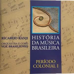 História da Música Brasileira - Período Colonial I Product Image