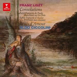 Liszt: Consolations, Légendes & Rêves d'amour