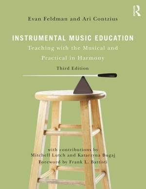 Instrumental Music Education: Teaching with the Musical and Practical in Harmony Product Image