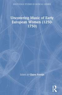 Uncovering Music of Early European Women (1250-1750)