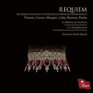 Requiem - Musiques pour les Funerailles Royales Espagnoles Product Image
