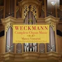 Weckmann: Complete Organ Music