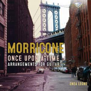 Morricone: Once Upon a Time… Guitar Arrangements
