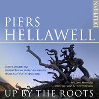 Piers Hellawell: Up By The Roots