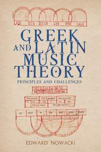 Greek and Latin Music Theory: Principles and Challenges: 171