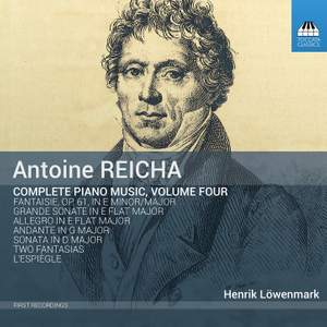 Antoine Reicha Piano Music, Volume Four Product Image