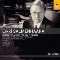 Erkki Salmenhaara: Complete Music for Solo Organ