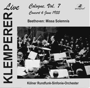 Klemperer live: Cologne, Vol. 7: Beethoven, Missa solemnis (Historical Recording) Product Image