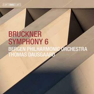 Bruckner: Symphony No. 6 (1881 Version)