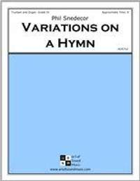 Phil Snedecor: Variations On A Hymn