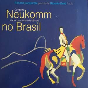 Neukomm No Brasil - Cavaleiro Criador da Música de Câmara No Brasil Product Image