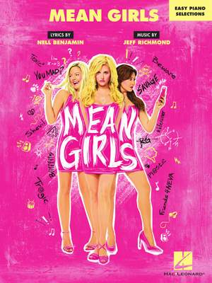 Jeff Richmond_Nell Benjamin: Mean Girls - Easy Piano Selections
