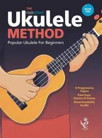 Ashley Hards_Jono Harrison_Tim Bennett-Hart: Rockschool Ukulele Method Book 1