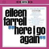 Eileen Farrell - Here I Go Again