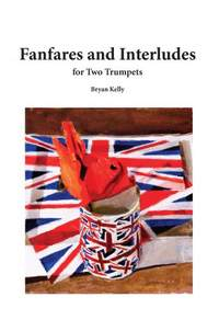 Bryan Kelly: Fanfares and Interludes