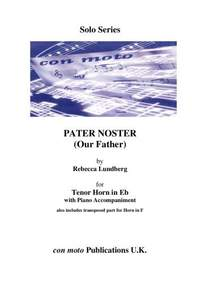 Rebecca Lundberg: Pater Noster (Our Father), Eb Horn