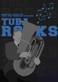 Theo & Edward Richens: Tuba Rocks (Tuba, Eb Bass and Bb Bass and Piano)
