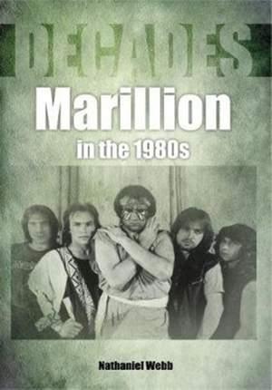 Marillion in the 1980s (Decades)