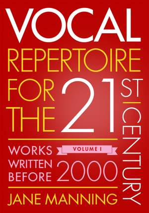 Vocal Repertoire for the Twenty-First Century, Volume 1