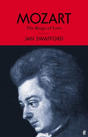 Mozart: The Reign of Love Product Image