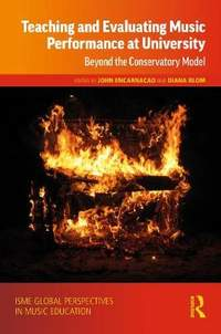 Teaching and Evaluating Music Performance at University: Beyond the Conservatory Model