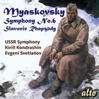 Myaskovsky: Symphony 6 & Slavonic Rhapsody