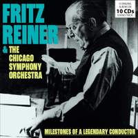 Fritz Reiner and the Chicago Symphony Orchestra