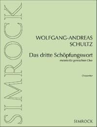 Schultz: Das dritte Schöpfungswort
