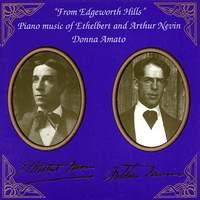Piano Music of Ethelbert & Arthur Nevin