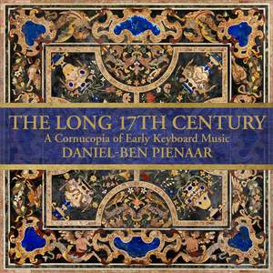 The Long 17th Century: A Cornucopia of Early Keyboard Music