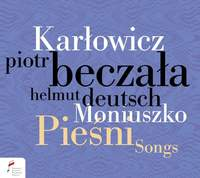 Music of Polish Soul | Songs By Moniuszko and Karlowicz