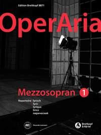 OperAria Mezzo Soprano Volume 1: Lyric