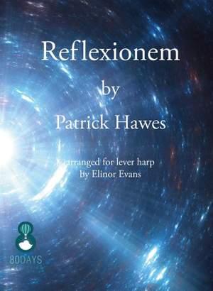 Patrick Hawes: Reflexionem For Lever Harp Product Image