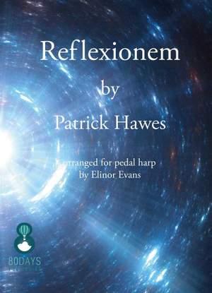 Patrick Hawes: Reflexionem For Pedal Harp