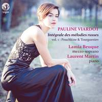 Viardot: Intégrale des mélodies russes, Vol. 1 (Pouchkine & Tourgueniev)