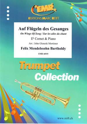 Felix Mendelssohn Bartholdy: Auf Flügeln des Gesanges