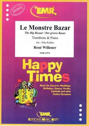 René Willener: Le Monstre Bazar