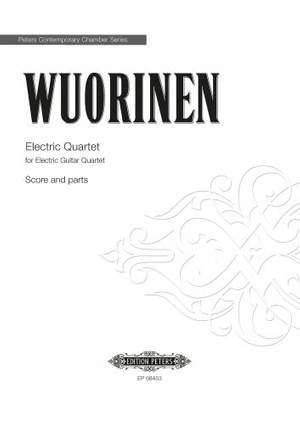 Charles Wuorinen: Electric Quartet