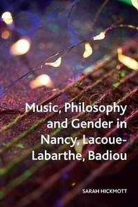 Music, Philosophy and Gender in Nancy, Lacoue-Labarthe, Badiou