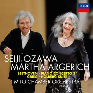 Beethoven: Piano Concerto No. 2 & Grieg: Holberg Suite