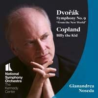 Dvorák: Symphony No. 9 & Copland: Billy the Kid