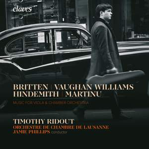 Music for Viola & Chamber Orchestra: Vaughan Williams, Martinů, Hindemith & Britten