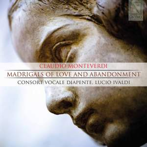 Claudio Monteverdi: Madrigals of Love and Abandonment Product Image