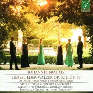 Johannes Brahms: Waltzes Op. 52 & 65 & Ländler D. 366 & D. 814