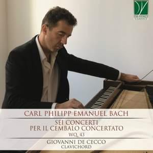 Carl Philipp Emanuel Bach: Sei concerti per il cembalo concertato Wq.43 Product Image