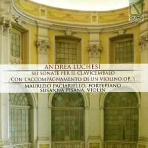 Andrea Luchesi: Sei sonate per il cembalo con l'accompagnamento di un violino Op. 1 Product Image