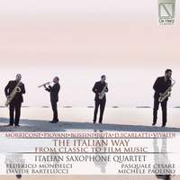 The Italian way (From Classic To Film Music (Arr. for Saxophone Quartet)