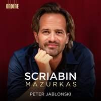 Scriabin: Mazurkas