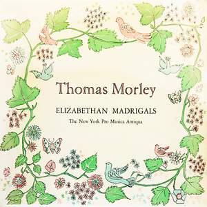Elizabethan Madrigals - Thomas Morley
